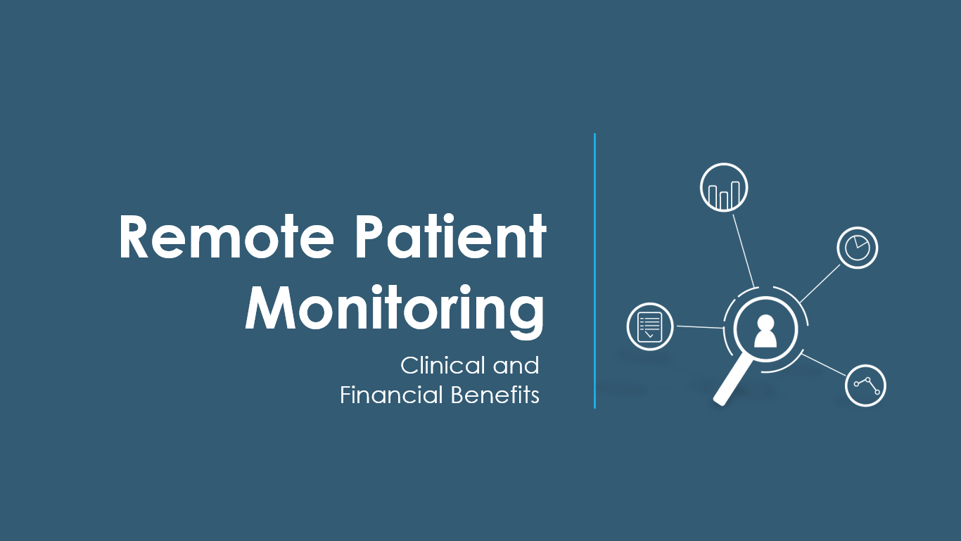 Remote Patient Monitoring Clinical and Financial Benefits Webinar Cover Slide