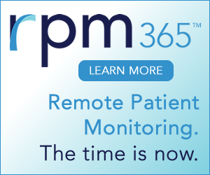 RPM365: The Time is Now for Remote Patient Monitoring
